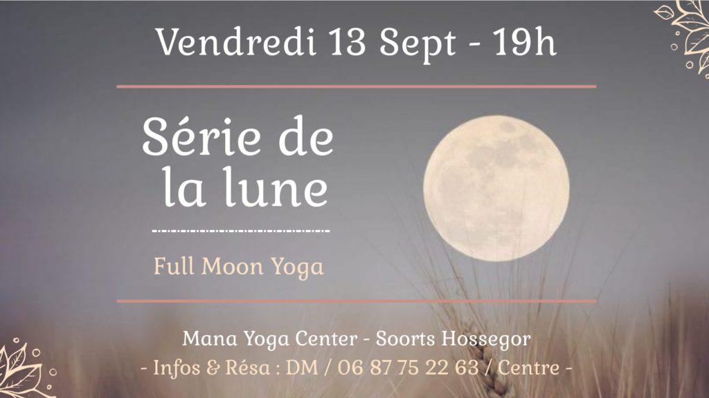 Serie de la Lune 13 Sept 19h Mana Yoga Soulshine Hossegor